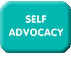 #Self Advocacy